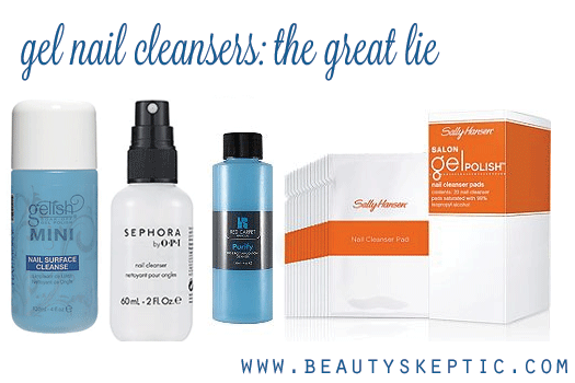 The Great Lie: Gel Nail Cleanser » Beauty Skeptic