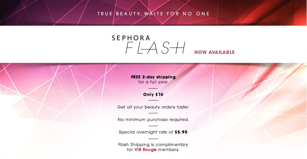 Sephora Flash Shipping